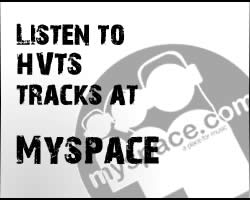 Visit HVTS at MySpace